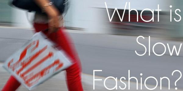 slow-fashion o que é 2015 2017 blog loucuras de julia 01.jpg